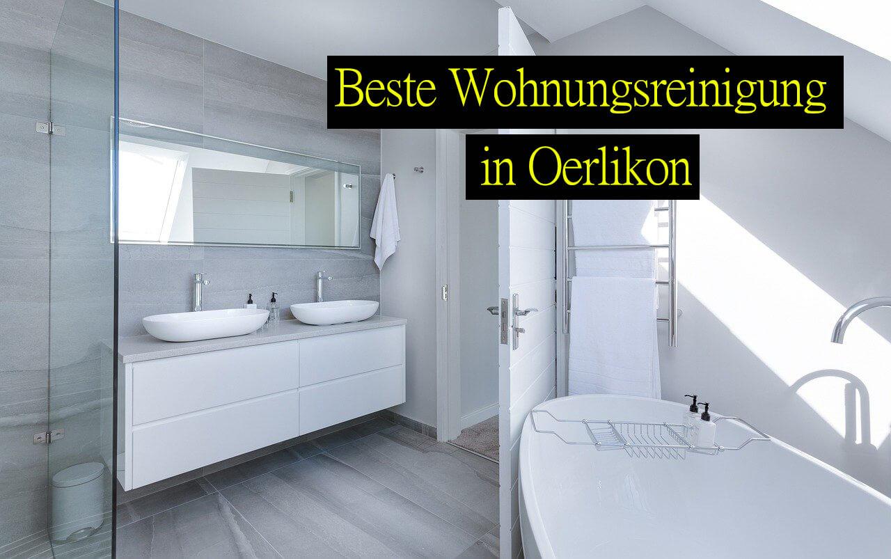 Wohnungsreinigung in Oerlikon-Reinigungsfirma in Oerlikon